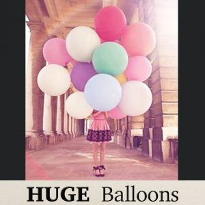 HUGE BALLOONS